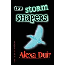 [ The Storm Shapers ] By Duir, Alexa (Author) [ Mar - 2013 ] [ Paperback ]