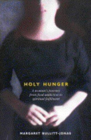 Holy Hunger: A Memoir of Desire
