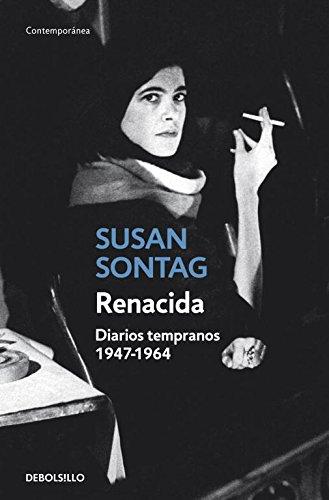 Renacida: Diarios tempranos 1947-1964 (CONTEMPORANEA)