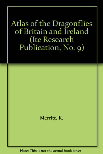 Atlas of the Dragonflies of Britain and Ireland (ITE Research Publication)