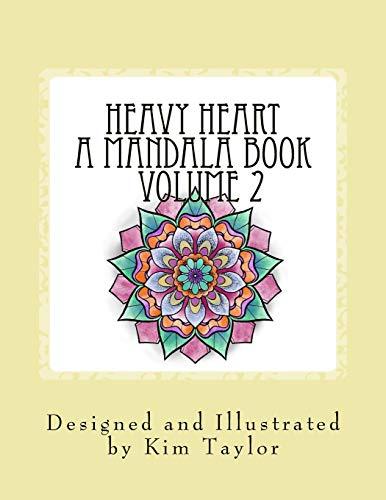 Heavy Heart A Mandala book - Volume 2