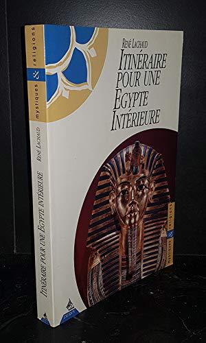 Itinéraire pour une Egypte intérieure par René Lachaud