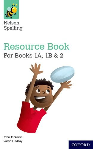 Nelson Spelling Resources and Assessment Book (Reception-Year 2/P1-3) (Jackman)