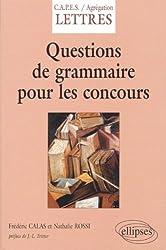 Questions de grammaire pour les concours capes agregation lettres