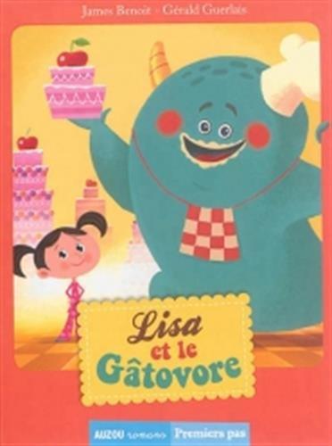 Lisa (1) : Lisa et le Gâtovore