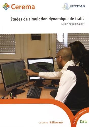 Etudes de simulation dynamique de trafic : Guide de ralisation