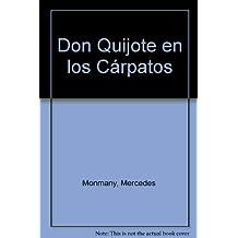 Don Quijote en los Cárpatos (La rama dorada -Ensayos literarios-)