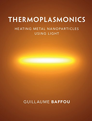 Thermoplasmonics: Heating Metal Nanoparticles Using Light