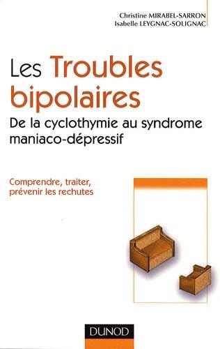 Comprendre les troubles bipolaires : De la cyclothymie au syndrome maniaco-dépressif