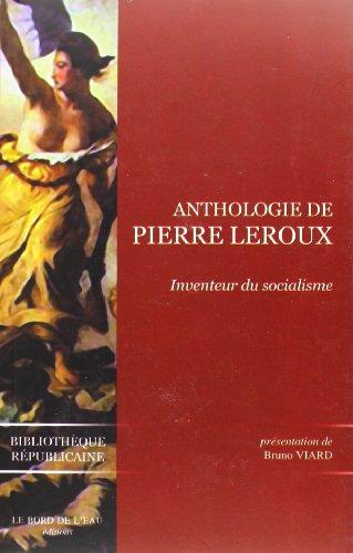 Anthologie de Pierre Leroux par Bruno Viard