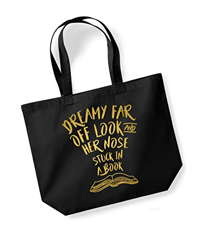 Dreamy Far Off Look and Her Nose Stuck in a Book - Large Canvas Fun Slogan Tote Bag Black/Gold