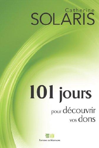 101 jours pour découvrir vos dons