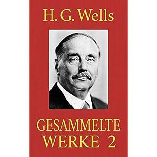 H. G. Wells - Gesammelte Werke 2