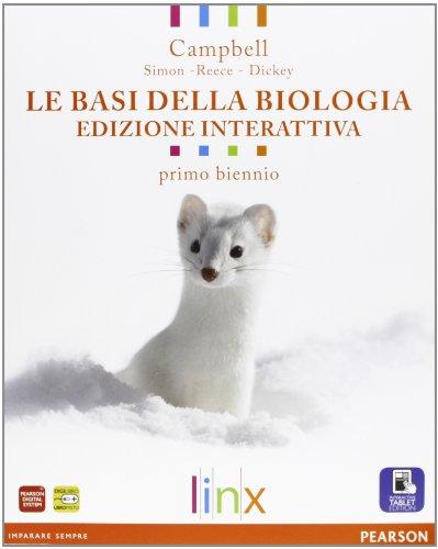 Basi della biologia. Per il biennio delle Scuole superiori. Con e-book. Con espansione online