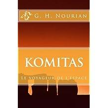 Komitas: Le voyageur de l'espace