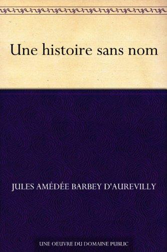 Couverture du livre Une histoire sans nom