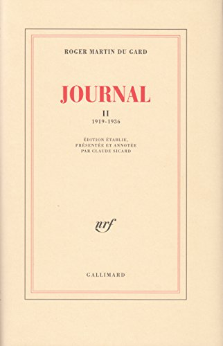 Journal, tome 2 par Roger Martin du Gard
