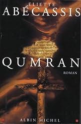 Qumran (Romans, Nouvelles, Recits (Domaine Francais))