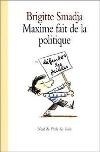 """Afficher """"Maxime fait de la politique"""""""