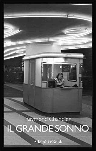 Il grande sonno (Italian Edition) eBook: Raymond Chandler: Amazon ...