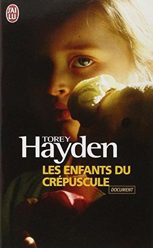 Les enfants du crépuscule par Torey Hayden