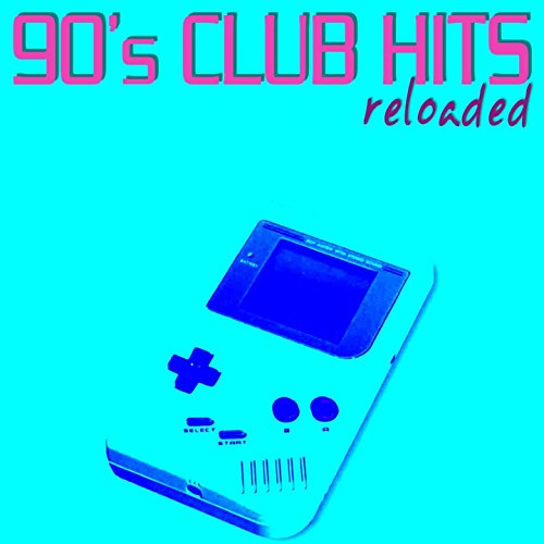 90's Club Hits Reloaded (Best of Disco, House & Electro Remix Classics)