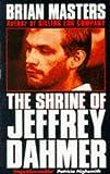 The Shrine of Jeffrey Dahmer