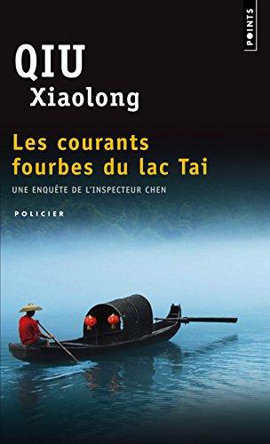 Une enquête de l'inspecteur Chen : Les courants fourbes du lac Tai