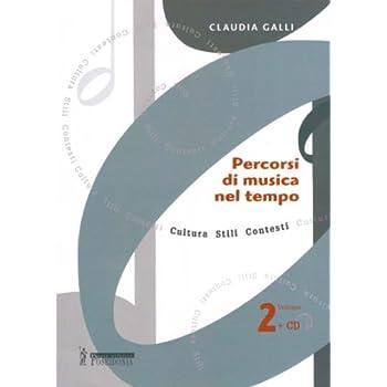 Percorsi Di Musica Nel Tempo. Con Cd Audio. Per Il Triennio: 2