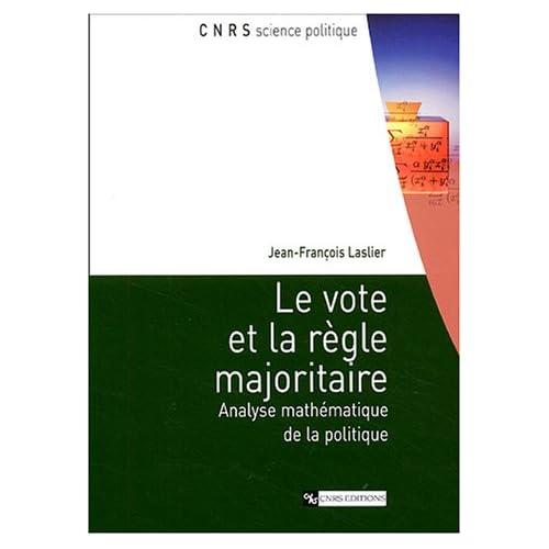 Le Vote et la règle majoritaire