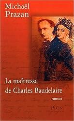 La maîtresse de Charles Baudelaire