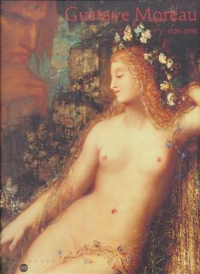Gustave Moreau, 1826-1898 par Lacambre