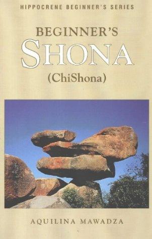 Beginner's Shona (Chishona) (Hippocrene Beginner's Series)