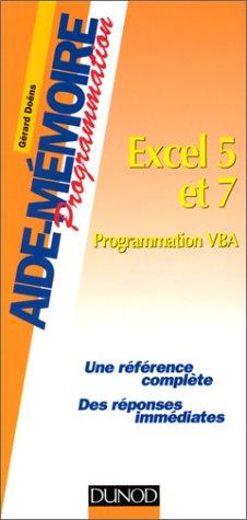 Excel 5 et 7. Programmation VBA par Gérard Doëns