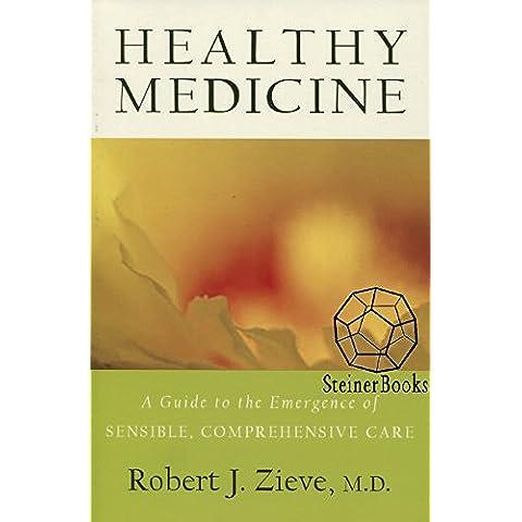 Healthy Medicine (English Edition)