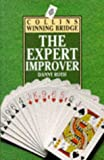 Bridge: The Expert Improver (Collins Winning Bridge)