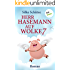 Herr Hasemann auf Wolke 7: Roman (Kindle Single)