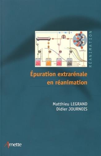 Epuration extrarénale en réanimation par Didier Journois
