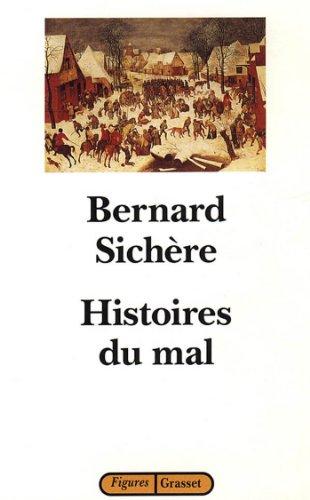 Histoires du mal (essai français) par Bernard Sichère