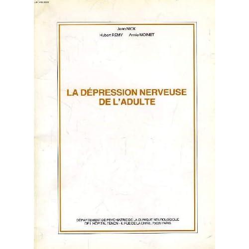 La Dépression nerveuse de l'adulte