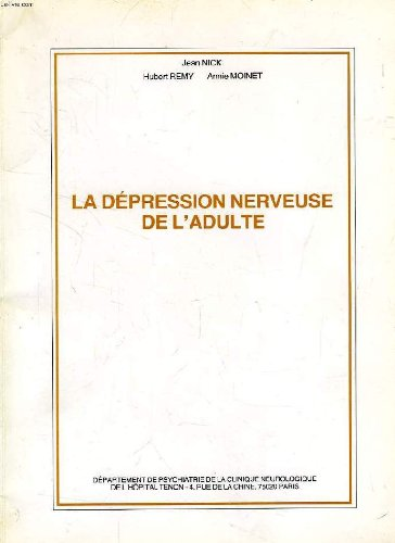 La Dépression nerveuse de l'adulte par Jean Nick