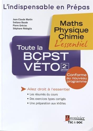 Toute la BCPST-Vto 2e anne : Maths, physique, chimie