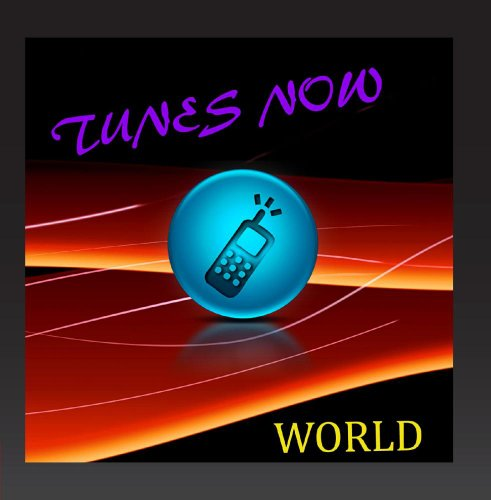 Tunes Now: World