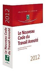 Le nouveau code du travail annoté 2012