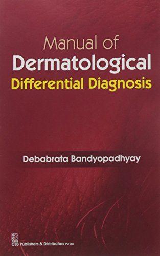 Manual of Dermatological Differential Diagnosis