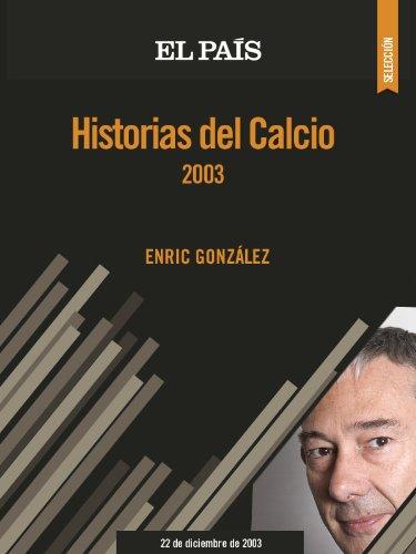 Historias del Calcio 2003 por Enric González