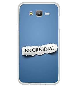 PrintVisa Be Original High Gloss Designer Back Case Cover for Samsung Galaxy J5 (2015) :: Samsung Galaxy J5 Duos :: Samsung Galaxy J5 J500F :: Samsung Galaxy J5 J500FN J500G J500Y J500M