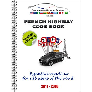 THE FRENCH HIGWAY CODE BOOK (2017 - 2018)