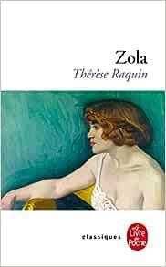 Amazon.fr - Thérèse Raquin - Emile Zola, Auguste Dezalay, Laurence Martin,  Robert Abirached - Livres