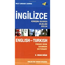 ENGLISH HANDBOOK FOR TURKISH SPEAKERS: Phrase Book, Grammar and Dictionary (Milet Language Learning Series)